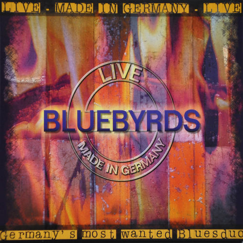 "Bluebyrds - ""LIVE! Made in Germany"""