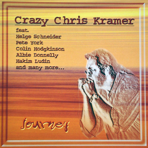 """Crazy"" Chris Kramer - ""Journey"""