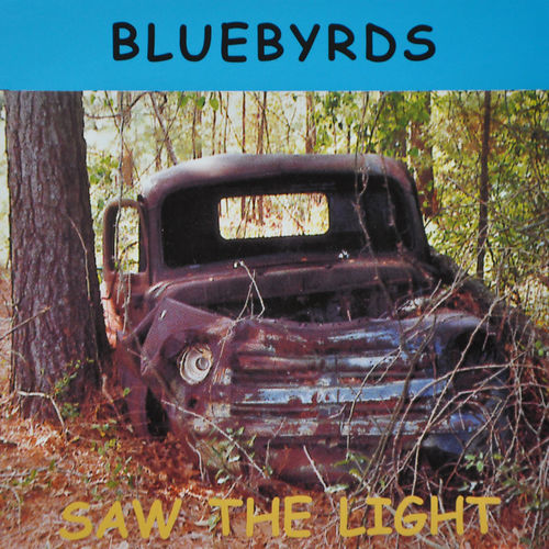 "Bluebyrds - ""Saw The Light"""