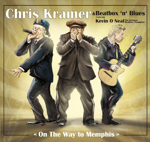 Chris Kramer & Beatbox ´n´ Blues - On the Way to Memphis