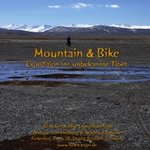 DVD: Mountain & Bike - Expedition ins unbekannte Tibet