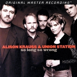 Krauss, Alison & Union Station -  So Long So Wrong