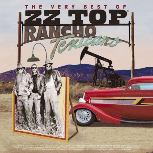 "ZZ TOP - The Very Best Of ""Rancho Texicano"""