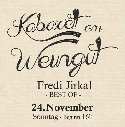 Kabarett am Weingut - Ticket - Sonntag, 24.November 2019 ab 16h