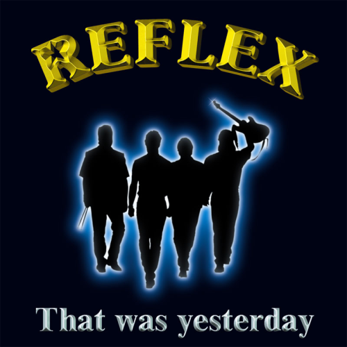 Reflex: That was yesterday (CD)