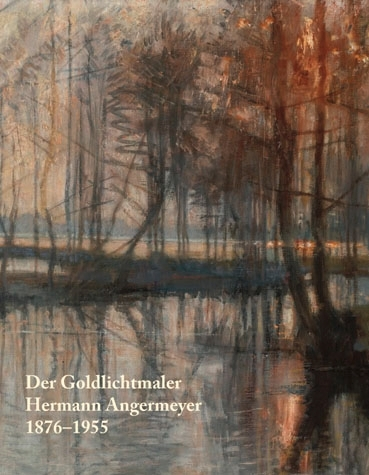 Der Goldlichtmaler Hermann Angermeyer