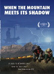 A) When the mountain meets its shadow Double DVD