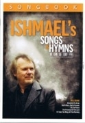 Ishmael's Songs & Hymns