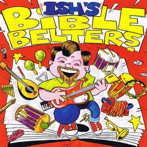 Ishs Bible Belters (1996)