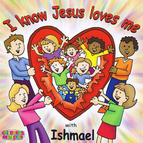 I Know Jesus Loves Me (2003)