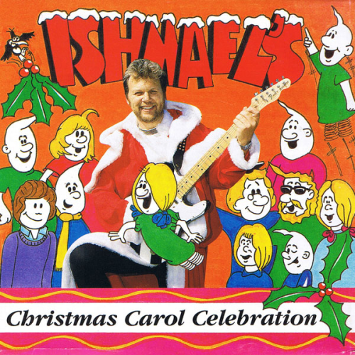 00 - Ishmael's Christmas Carol Celebration (Full Album)