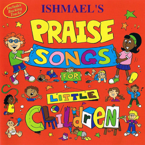 00 - Praise Songs For Little Children (Full Album)
