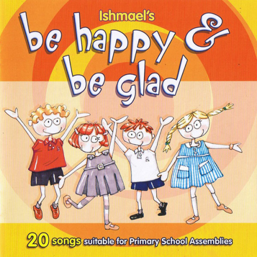 00 - Be Happy & Be Glad (Full Album)