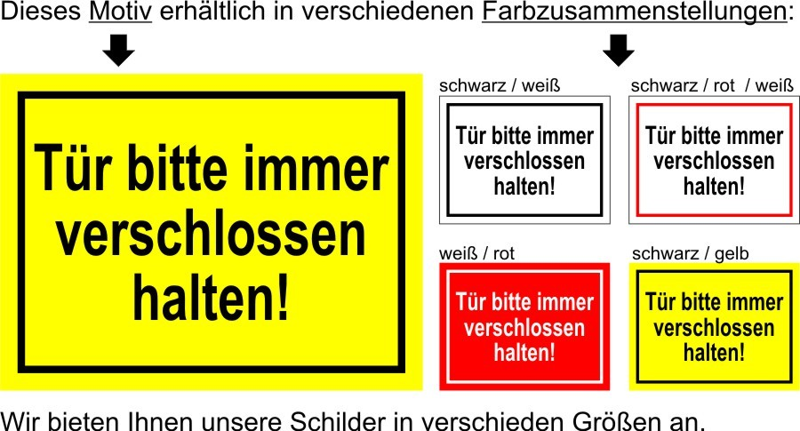 t r bitte immer verschlossen hal hinweisschild verbot aluminum schild hs0051 e ebay. Black Bedroom Furniture Sets. Home Design Ideas